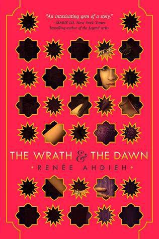 The Wrath and the Dawn (The Wrath and the Dawn #1) by Renee Ahdieh cover