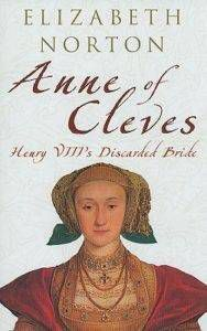 cover image of anne of cleves henry viiis discarded bride by elizabeth norton