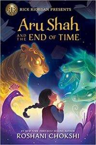 Book cover of Aru Shah and the End of Time By Roshani Chokshi