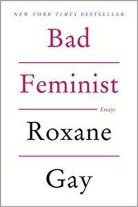 Bad Feminist by Roxane Gay from Books for Slytherins | Bookriot.com