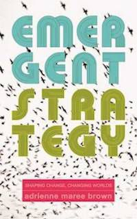 cover of Emergent Strategy by Adrienne Maree Brown
