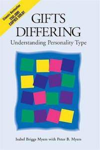 Gifts Differing: Understanding Personality Type by Isabel Briggs Myers & Peter B. Myers
