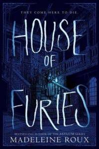 cover image house of furies by madeleine roux