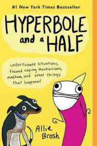 cover image of Hyperbole and a Half by Allie Brosh