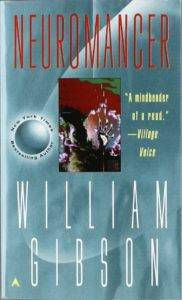 Neuromancer by William Gibson from Your Post Blade Runner 2049 Cyberpunk Fix | Bookriot.com