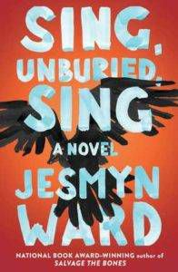 Sing Unburied Sing from Books for Ravenclaws | BookRiot.com