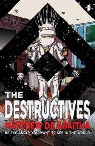The Destructives by Matthew De Abaitua from Your Post Blade Runner 2049 Cyberpunk Fix | Bookriot.com