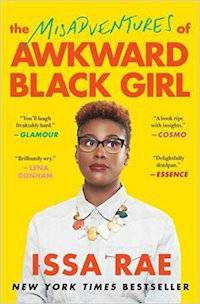 The Misadventures of Awkward Black Girl by Issa Rae Book Cover
