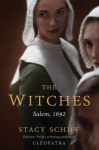 The Witches Salem,1692 by Stacy Schiff from 20 Books for Slytherins | Bookriot.com