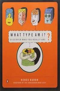 What Type Am I? Discover Who You Really Are by Renee Baron