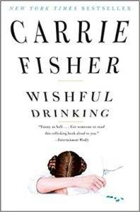 Wishful Drinking by Carrie Fisher from Books for Slytherins | Bookriot.com