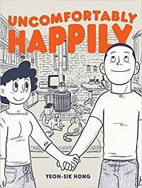 Book cover for Yeon-Sik Hong's Uncomfortably Happily
