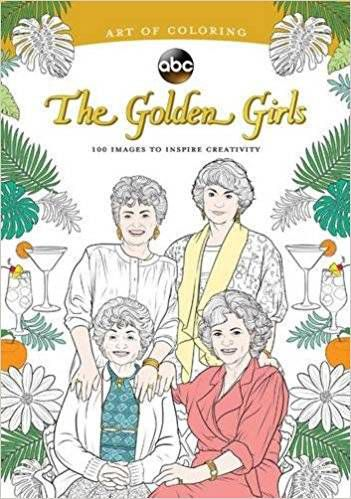 Cover of The Art of Coloring: The Golden Girls