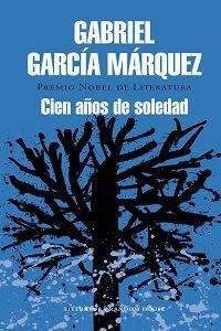 cover of Cien Años de Soledad - One Hundred Years of Solitude - by Gabriel García Márquez