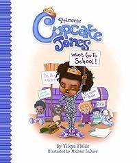 Princess Cupcake Jones Wont Go to School Book Cover