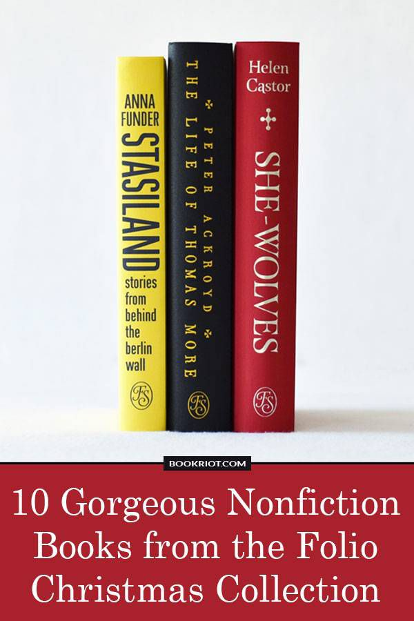 Want to treat yourself this holiday season? Check out these 10 GORGEOUS nonfiction books from the Folio Society's Christmas Collection!