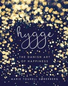 hygge the danish art of happiness