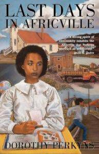 last days in africville dorothy perkyns cover image