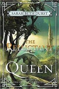 cover of The Reluctant Queen by Sarah Beth Durst