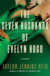 The Seven Husbands of Evelyn Hugo by Taylor Jenkins-Reid cover