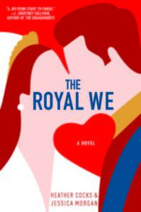 the royal we cover image | From 15 Must-Read College Romances BookRiot.com