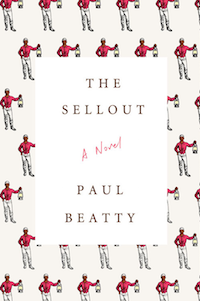 The Sellout by Paul Beatty in Books I've Read Instead of Moby-Dick | BookRiot.com