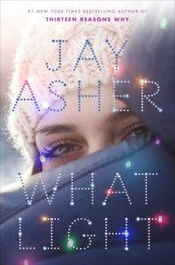 What Light by Jay Asher book cover