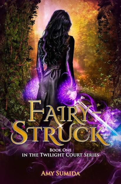 Fairy-Struck cover image: woman from behind in a forest holding a glowing purple sword