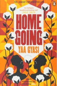 Homegoing by Yaa Gyasi in Read Harder: A Work of Colonial or Postcolonial Literature | BookRiot.com