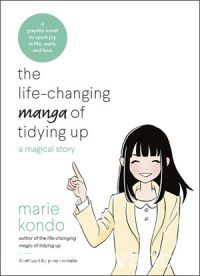 The cover of The Life-Changing Manga of Tidying Up by Marie Kondo