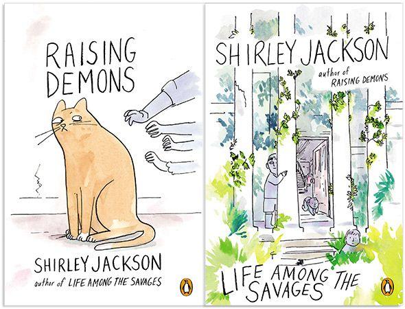 Shirley Jackson Life Among the Savages and Raising Demons