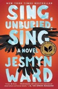 Sing, Unburied, Sing by Jesmyn Ward cover