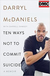 Ten Ways Not to Commit Suicide by Darryl McDaniels