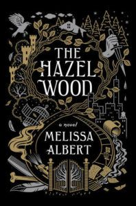 Book cover for The Hazel Wood by Melissa Albert