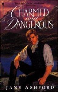 Charmed and Dangerous Jane Ashford