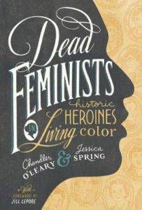 dead feminists by chandler o'leary cover image
