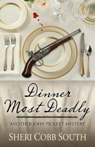 Dinner Most Deadly by Sheri Cobb South