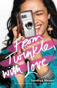 From Twinkle, With Love by Sandhya Menon from 25 YA Books to Add to Your 2018 TBR Right Now | bookriot.com