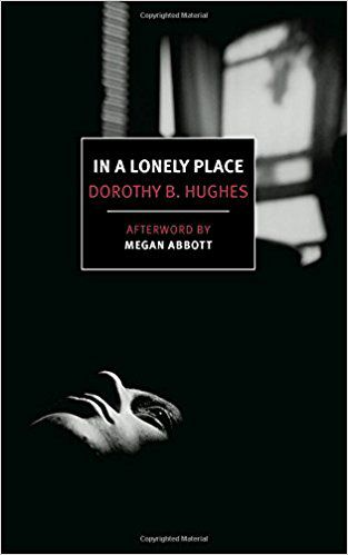 cover of in a lonely place by dorothy b hughes, cover is black, with the outline of a woman's face in shadow looking up at the bottom