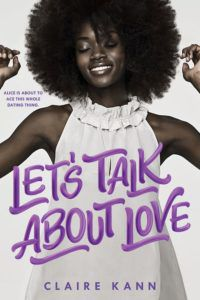 let's-talk-about-love-claire-kann from 15 Must-Read College Romances on BookRiot.com