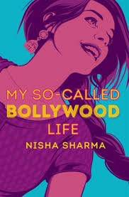 My So-Called Bollywood Life by Nisha Sharma from 25 YA Books to Add to Your 2018 TBR Right Now | bookriot.com