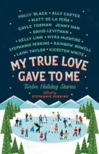 My True Love Gave to Me from Wintry Reads to Cuddle Up With This December | bookriot.com
