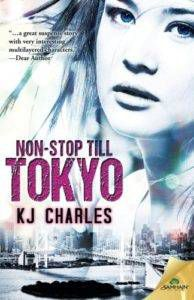 Non-Stop Till Tokyo by KJ Charles
