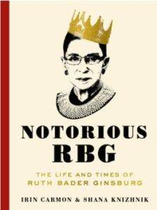 Notorious RBG by Irin Carmon and Shana Knizhnik from Books for Gryffindors | bookriot.com