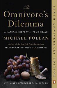 The Omnivore's Dilemma Michael Pollan