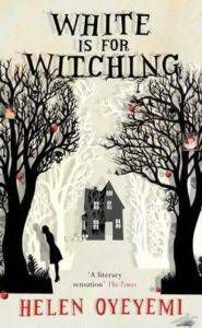 white is for witching helen oyeyemi