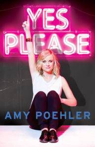 Yes Please by Amy Poehler from Books for Gryffindors | bookriot.com