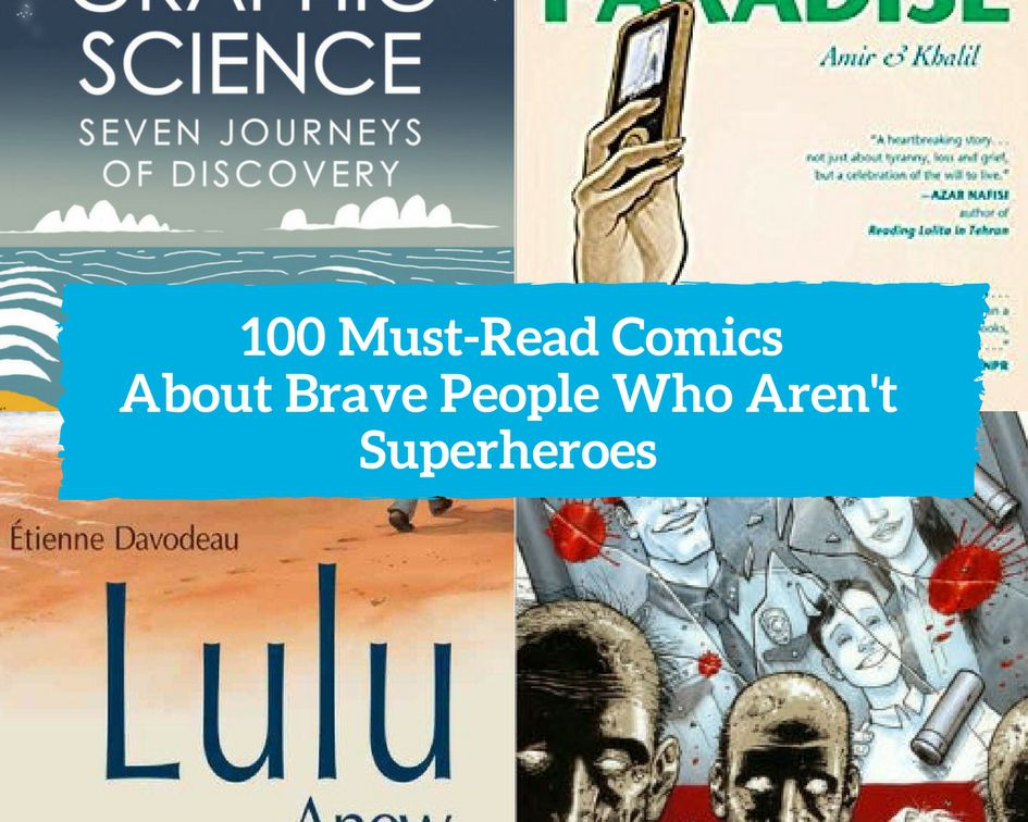 4 book covers, part of the list of 100 must-read comics about brave people who