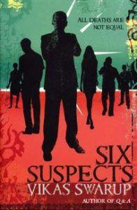 Six Suspects by Vikas Swarup