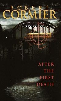 Cover of After the First Death by Robert Cormier